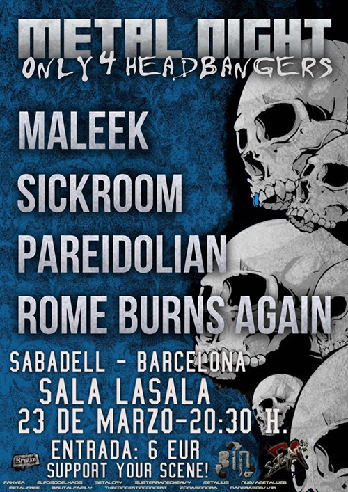 Maleek + Pareidolian + Sickroom + Rome Burns Again